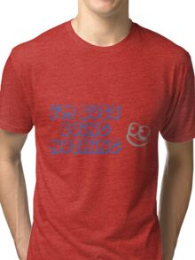 Busy doing nothing Tri-blend T-Shirt