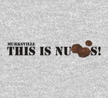 This is Nutts! by Diggsrio