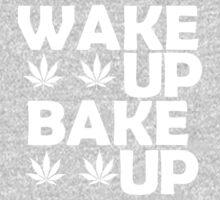 Wake Up Bake Up Marijuana Shirt by turfinterbie