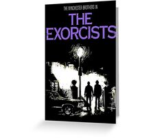 The Exorcists (Supernatural & The Exorcist) Greeting Card