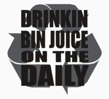 Bin Juice on the Daily #2 by antdragonist