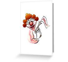 Clown with a gun Greeting Card