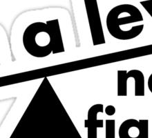 I'm a lever not a fighter.  Sticker