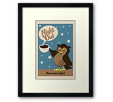 Night owl - have some coffee ! Framed Print