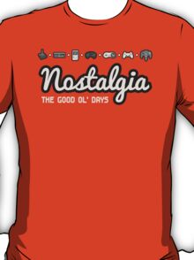 Nostalgia - The Good Ol' Days T-Shirt