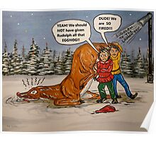 Drunk Rudolph Poster