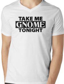 TAKE ME GNOME TONIGHT! - Fantasy Inspired T-Shirt Mens V-Neck T-Shirt