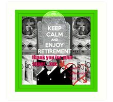 retirement funds Art Print