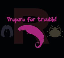 Prepare for Trouble! by Andrew Kinsey