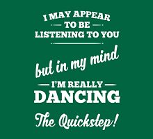 Dancing The Quickstep! Unisex T-Shirt