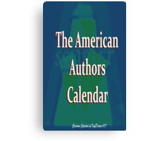 American Authors  Calendar cover Canvas Print