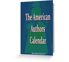 American Authors  Calendar cover Greeting Card