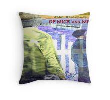 Of Mice and Men Throw Pillow