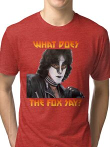 What does the fox say? Eric Carr Tri-blend T-Shirt