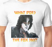 What does the fox say? Eric Carr Unisex T-Shirt