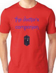 The Doctor's Companion Unisex T-Shirt