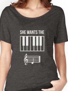 She Wants the... Women's Relaxed Fit T-Shirt