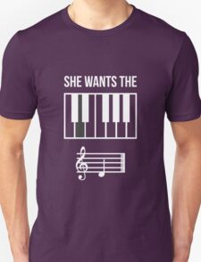 She Wants the... T-Shirt