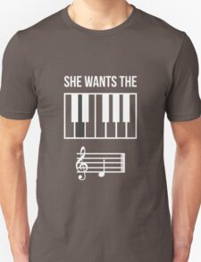 She Wants the... Unisex T-Shirt
