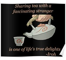 Sharing Tea - Iroh Quote Poster