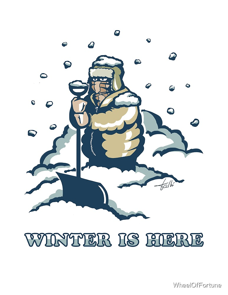 Winter is here by WheelOfFortune