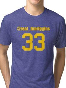 @Real_TimRiggins Tri-blend T-Shirt
