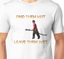 Find them hot, Leave them wet - Firefighter Unisex T-Shirt
