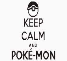 Keep Calm, Pokemon Kids Clothes