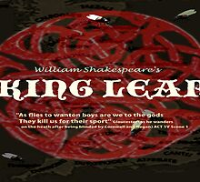 King Lear--As flies to wanton boys... by KayeDreamsART