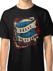 Hello Sweetie Classic T-Shirt