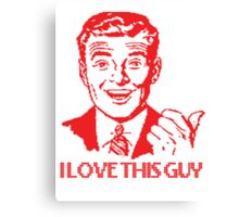 I love this guy Canvas Print