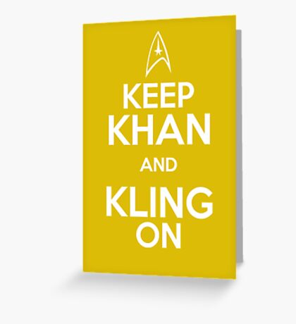 Keep Khan and Kling On Greeting Card