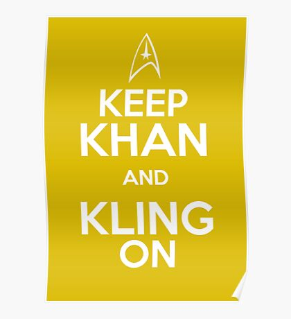 Keep Khan and Kling On Poster