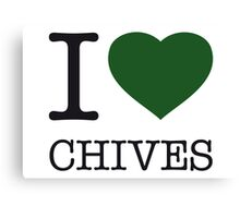 I ♥ CHIVES Canvas Print