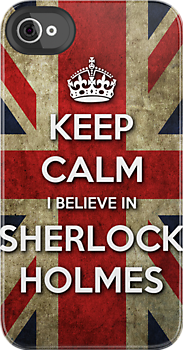 KEEP CALM I BELIEVE IN SHERLOCK HOLMES by bomdesignz
