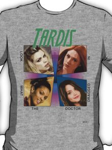 oh my god look what the Doctor dragged in T-Shirt