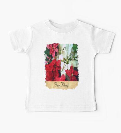 Mixed color Poinsettias 1 Happy Holidays S2F1 Baby Tee