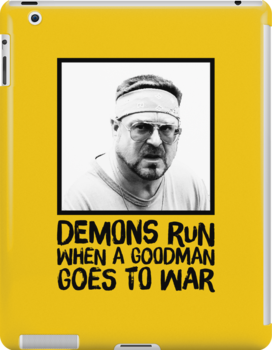 Demons run when a Goodman goes to war by nzahlut