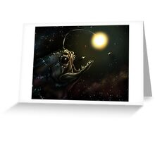 You Never Know What's Out There Greeting Card