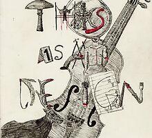 This Is My Design by tasham72