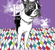 B is for Boston Terrier III by Ludwig Wagner