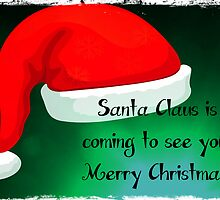 Santa Claus is coming to see you...Greeting Card by Nicola jayne