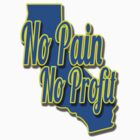 No Pain No Profit by DWPickett