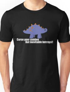 Curse your sudden but inevitable betrayal! - Firefly Unisex T-Shirt