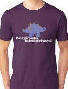 Curse your sudden but inevitable betrayal! - Firefly Unisex T-Shirt