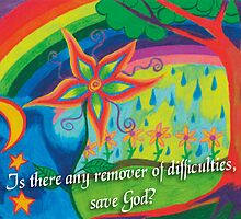 Is there Any Remover of Difficulties, Save God? by CreativeCrystal