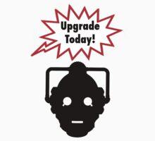 Upgrade Today! by Jonlynch