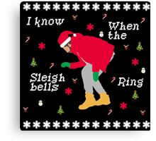 I Know When The Sleigh Bells Ring Canvas Print