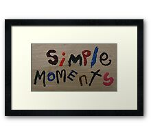 simple moments Framed Print