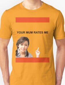 Your Mum Rates Me - Community Channel/Natalie Tran tshirt Unisex T-Shirt